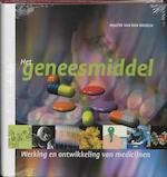 Het geneesmiddel - Walter van den Broeck (ISBN 9789076988559)