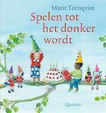 Spelen tot het donker wordt - Marit Törnqvist, Hans Hagen, Monique Hagen (ISBN 9789021414287)