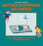 Mediteren en ontspannen met kinderen - Monika Schneider, Ralph Schneider (ISBN 9789461495297)