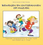 Bewegen en ontspannen op muziek - Monika Schneider, Ralph Schneider (ISBN 9789461495273)