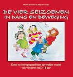 De vier seizoenen in dans en beweging - Monika Schneider, Ralph Schneider (ISBN 9789461495303)