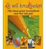 Ik wil knutselen + patronen - U. Barff, I. / Maier Burkhardt (ISBN 9789030317319)