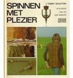 Spinnen met plezier - Tonny Schutten, Henk Beukers (ISBN 9789021020365)