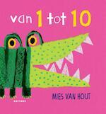 Van 1 tot 10 - Mies van Hout (ISBN 9789025770112)
