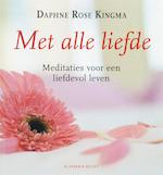 Met alle liefde - Daphne Rose Kingma (ISBN 9789069637723)
