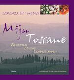 Mijn Toscane - Lorenza De'medici, Judy Barratt, Eddy ter Veldhuis, Studio Imago (ISBN 9789043905473)