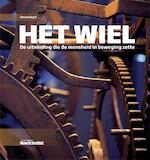 Het wiel - Steven Vogel (ISBN 9789085716143)