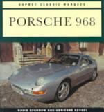 Porsche 968 - David Sparrow, Adrienne Kessel (ISBN 9781855324374)