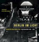 Berlin im Licht - Janos Frecot, Klaus-Jürgen Sembach (ISBN 9783875845624)