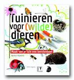 Tuinieren voor [wilde] dieren - Barbara Rijpkema (ISBN 9789050115322)