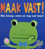 Maak vast! - Patricia Hegarty (ISBN 9789048311613)