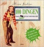 100 dingen waar je ook geen man voor nodig hebt - Alison Jenkins, Amp, Steve Luck, Amp, Ammerins Moss-de Boer, Amp, Michiel Postema (ISBN 9789057643217)