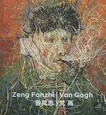 Zeng Fanzhi | Van Gogh - Hans den Hartog Jager (ISBN 9789079310883)