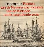Zeilschepen - Irene de Groot, Robert Vorstman, Rijksmuseum (Netherlands). Rijksprentenkabinet (ISBN 9789061790433)
