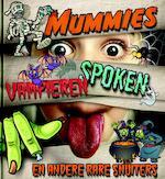 Mummies, vampieren, spoken en andere rare snuiters (ISBN 9789079758760)