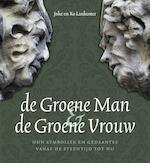 De Groene Man en de Groene Vrouw - Joke Lankester, Ko Lankester (ISBN 9789077408865)