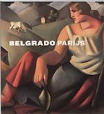 Belgrado-Parijs - Unknown (ISBN 9789040089824)