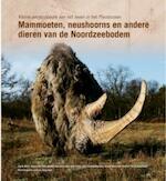 Kleine encyclopedie van het leven in het Pleistoceen - Dick Mol, John De Vos, Remie [e.a.] Bakker (ISBN 9789085710981)