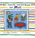 Het mooiste voorleesboek van Muis - Lucy Cousins (ISBN 9789025869496)