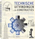 Technische uitvindingen en constructies - Marshall Brain (ISBN 9789089986306)