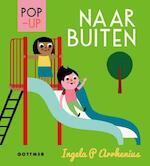 Naar buiten (pop-up) - Ingela P. Arrhenius (ISBN 9789025770396)