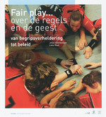 Fair play... over de regels en de geest