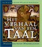 Het verhaal van een taal - Jan W. de Vries, Roland Willemyns (ISBN 9789053334232)
