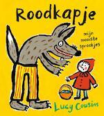 Roodkapje - Lucy Cousins (ISBN 9789025855604)