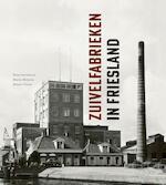 Zuivelfabrieken in Friesland - Peter Karstkarel, Marijn Molema (ISBN 9789056154837)