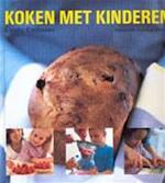 Koken met kinderen - Linda Collister, Elsa Petersen-schepelern, Gert Vercauteren (ISBN 9789059470637)