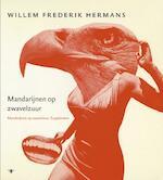 Volledige Werken deel 16: mandarijnen op zwavelzuur - Willem Frederik Hermans (ISBN 9789023482949)