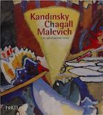 Kandinsky, Chagall, Malevich e lo spiritualismo russo