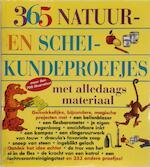 365 natuur- en scheikundeproefjes met alledaagse materialen - E. Richard Churchill, Louis V. Loeschnig, Muriel Mandell, Frances Zweifel, Loes Vogt, Linda Beukers (ISBN 9783829022002)