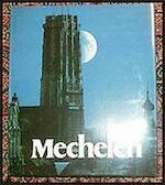 Mechelen - Frans Verleyen, Jan Decreton, Alexander Baervoets (ISBN 9789020914832)