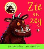 Zie en zeg - Julia Donaldson (ISBN 9789047707141)