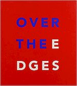 Over the edges - Jan Hoet, Giacinto Di Pietrantonio (ISBN 9789080559516)