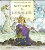 Beroemde verhalen over schurken & superhelden