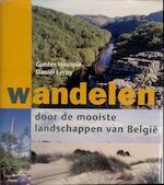 Wandelen door de mooiste landschappen van Belgie - Gunter Hauspie (ISBN 9789020948400)