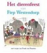 Het dierenfeest van Fiep Westendorp - Fiep Westendorp (ISBN 9789059650381)