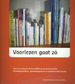 Voorlezen gaat zo - Margriet Chorus, Irma van Welzen (ISBN 9789088504167)