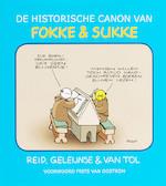 De historische canon van Fokke & Sukke - J. Reid, John Stuart Reid, B. Geleijnse, Bastiaan Geleijnse, J.M. van Tol (ISBN 9789078753032)