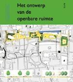 Het ontwerp van de openbare ruimte / 2 (ISBN 9789058751645)