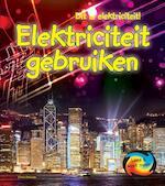 Dit is elektriciteit: Elektriciteit gebruiken - Chris Oxlade (ISBN 9789461758354)