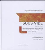 Sous-vide cuisine, de vacuumrevolutie - Joan Roca, S. Brugues (ISBN 9789073191792)
