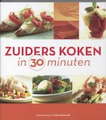 Zuiders koken in 30 minuten - Unknown (ISBN 9789002235184)