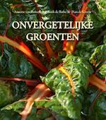 Onvergetelijke groenten