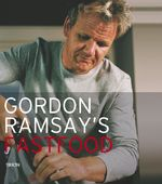 Fastfood - Gordon Ramsay (ISBN 9789043910941)