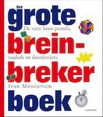Het grote breinbreker boek - Ivan Moscovich, Ian Stewart (ISBN 9789020999952)