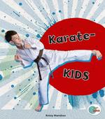Karate kids - Kirsty Hamilton (ISBN 9789461754486)