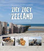 Zilt Zoet Zeeland - Annette van Ruitenburg, Ruth de Ruwe, Tanja van den Berghe (ISBN 9789059567078)